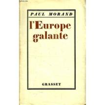 Paul Morand : l'Europe galante