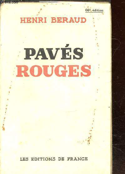Henri Beraud : Pavés rouges