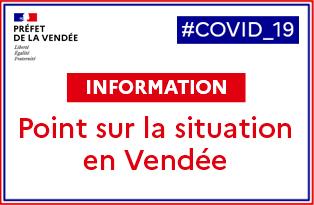 Covid 19: point sur la situation en Vendée