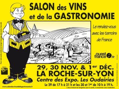 1° édition du salon des vins et de la gastronomie de la Roche-sur-Yon du 29 novembre au 1°décembre