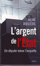"""René Dosière : """"L'argent de l'Etat, un député mène l'enquête"""""""