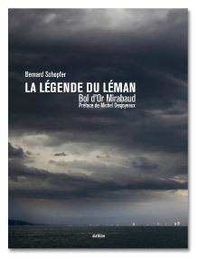 """Une idée de cadeau pour Noël : """"La Légende du Léman"""" par Bernard Schopfer"""