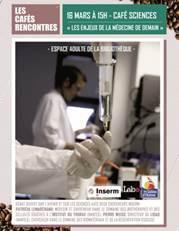 Café sciences : Les enjeux de la médecine de demain