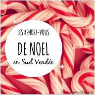 Retrouvez les rendez-vous de Noël dans le Sud Vendée