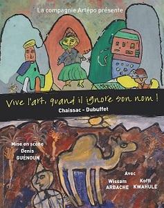 """La compagnie Artépo présente """"Vive l'art, quand il ignore son nom !"""""""