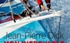 "Nouveau livre de Jean-Pierre Dick : ""Mon incroyable Vendée Globe"""
