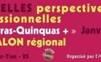 La Roche-Sur-Yon : 2eme Salon régional des « Quadras-Quinquas+ » le jeudi 23 janvier 2014