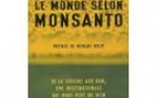 "Robin Marie- Monique: ""Le monde selon Monsanto"""