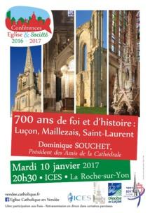 700 ans de foi et d'histoire : Luçon, Maillezais, Saint-Laurent