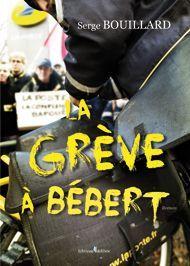 « La Grève à Bebert est un roman qui retrace, de façon assez humoristique, une grève de facteurs dans une petite ville côtière du nord-ouest de la France. »