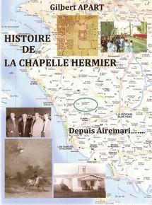 """""""Histoire de La Chapelle Hermier"""" de Gilbert Apart"""