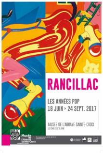 Les années pop, exposition de Bernard Rancillac du 18 juin au 24 septembre 2017 Musée de l' Abbaye Sainte-Croix