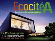 EcocitéA 1er salon de la performance énergétique  les 11-12-13 septembre  à La Roche-sur-Yon