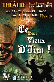 """La Compagnie de la Licorne de Saint Mathurin présente """" ce bon vieux d'jim"""""""
