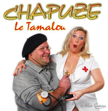 Le Tamalou premier CD du comique patoisant CHAPUZE