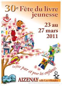 La trentième de la Fête du Livre Jeunesse de Aizenay se déroulera du 23 au 27 mars 2011 à la salle des Quatre Rondes à Aizenay