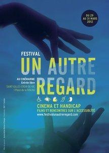 """La 1ère édition du festival cinéma et handicap """"Un Autre Regard"""" aura lieu du jeudi 29 au samedi 31 mars à Saint-Gilles-Croix-de-Vie"""