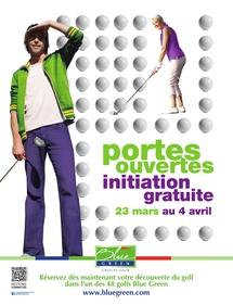Journées Portes Ouvertes  dans les golfs Blue Green du 23 mars au 4 avril 2012