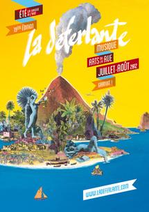 19ème édition du festival La Déferlante un mélange subtil entre Arts de la Rue et Musiques Actuelles