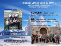 """Les Lucs-sur-Boulognes: concert  """"Noëls de Vendée, Noëls du Berry"""" / BAL """"Vendée/Berry"""" le samedi 1° décembre à 20h30"""
