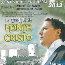 """Saint-Michel-en-l'Herm théâtre avec les Comédiens Chapelais dans """"Le Comte de Monte Cristo"""" dimanche 16 décembre à 20h30"""