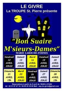 Théâtre au Givre à partir du 12 avril  avec  BON SUAIRE, M'SIEURS-DAMES