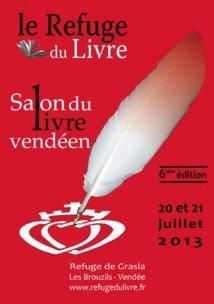 Le 6e Salon du Livre vendéen se déroule les 20 et 21 juillet , au Refuge de Grasla aux Brouzils.