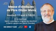 Messe d'obsèques du Père Olivier Maire