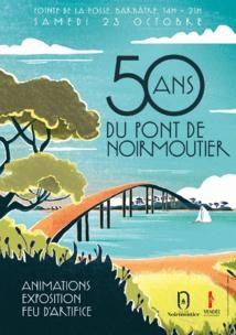 Le pont de Noirmoutier fête ses 50 ans