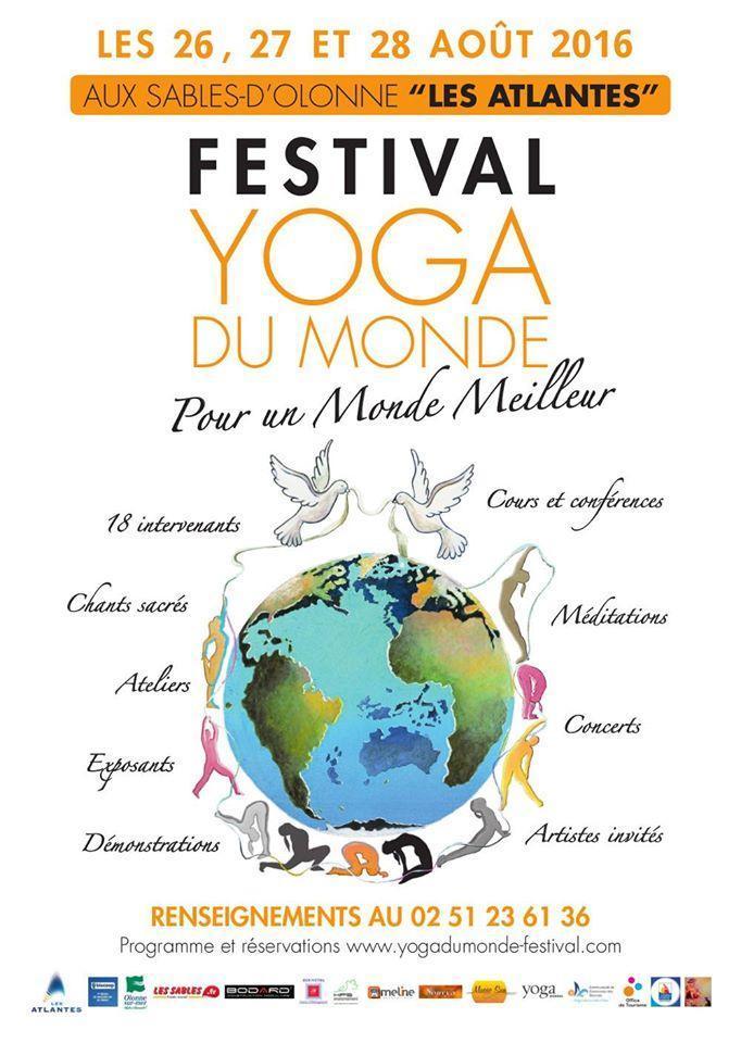 Les Sables d'Olonne: Festival Yoga du Monde vendredi 26, samedi 27 et dimanche 28 août aux Atlantes