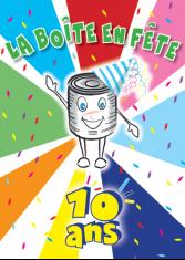 10e édition de La Boîte en Fête,  une animation dans les cantines scolaires destinée à faire connaître  l'histoire de la conserve aux 7-11 ans