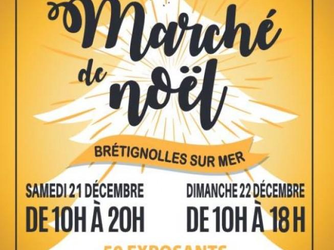 Brétignolles-sur-Mer : Marché de Noël samedi 21 et dimanche 22 décembre