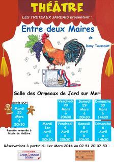 """Les tréteaux jardais présentent: """"Entre deux Maires""""ce vendredi 4 avril à 20h30"""
