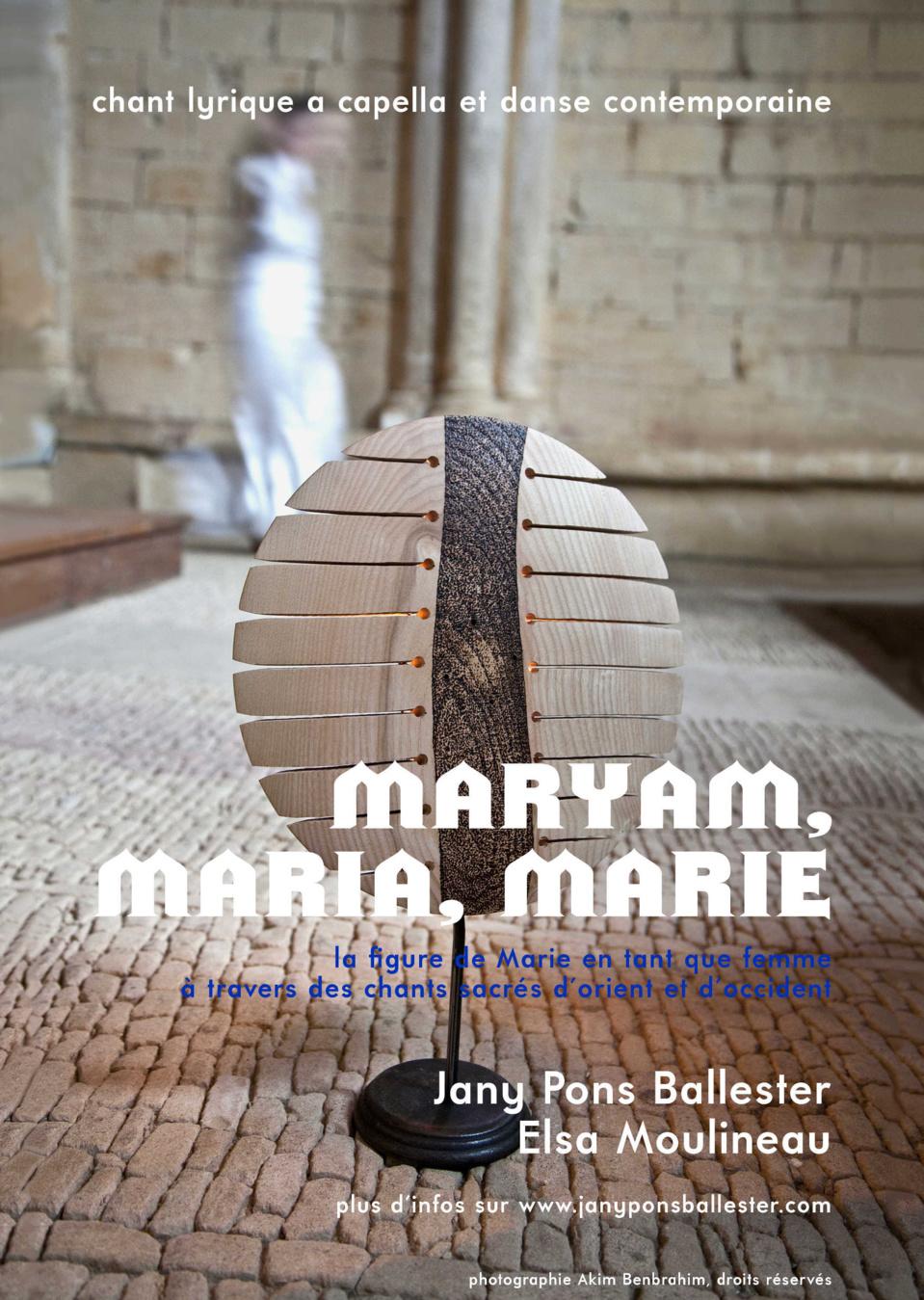 Maryam, Maria, Marie/ chant lyrique a capella et danse contemporaine